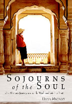 Dana Micucci: Sojourns of the Soul: One Woman's Journey Around the World and Into Her Truth